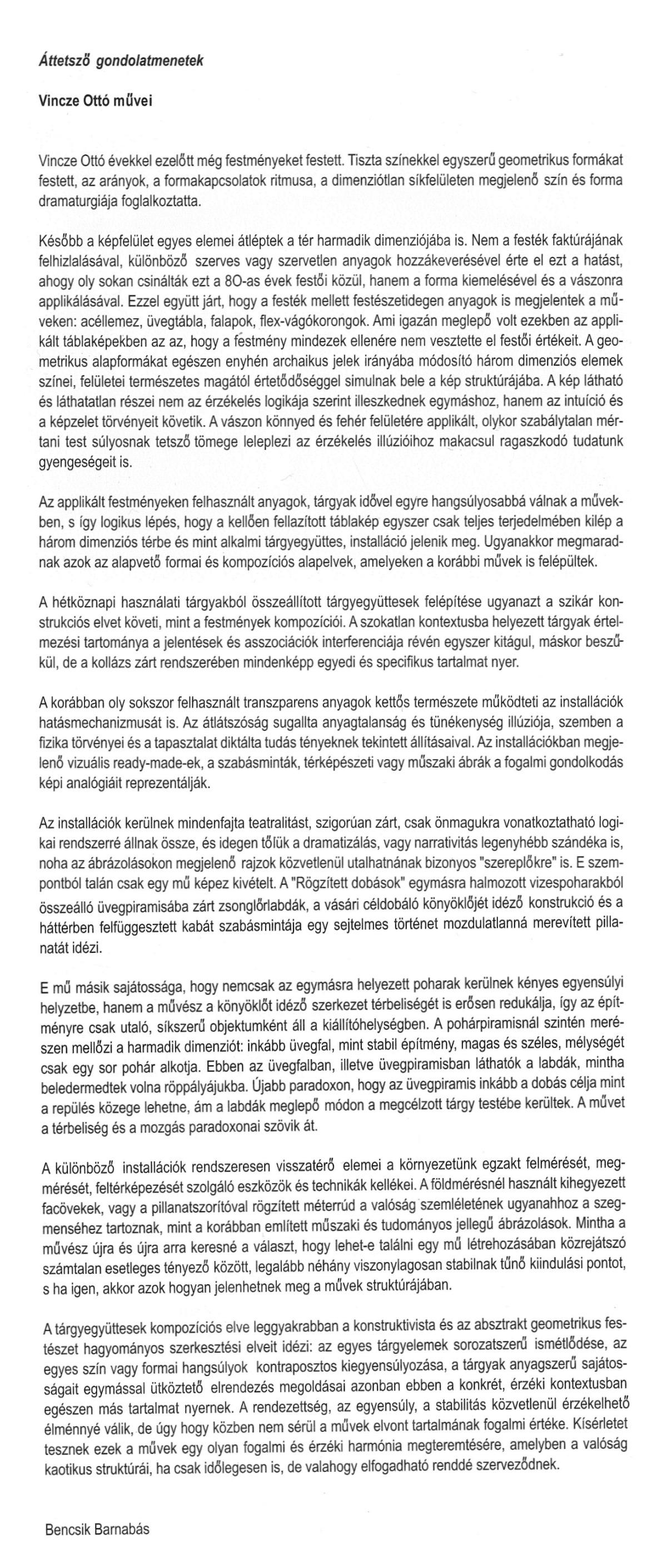 Bencsik Barnabás: Vincze Ottó, Installationen 1994–97, Schöppingen (katalógus bevezető)