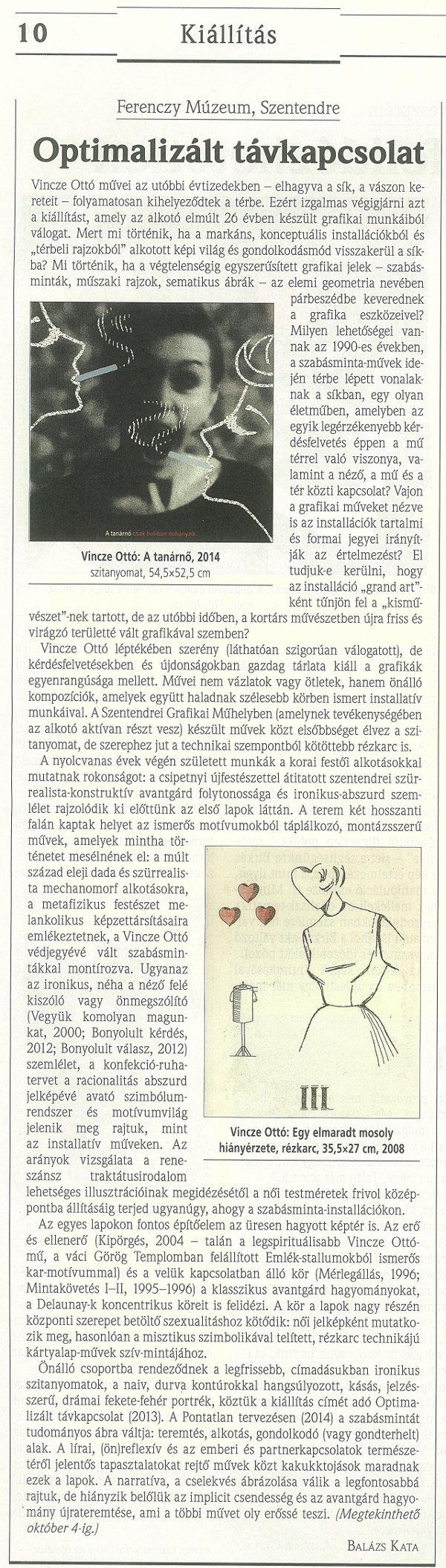 Balázs Kata: Optimalizált távkapcsolat, Műértő, 2015. szeptember, 10. o.
